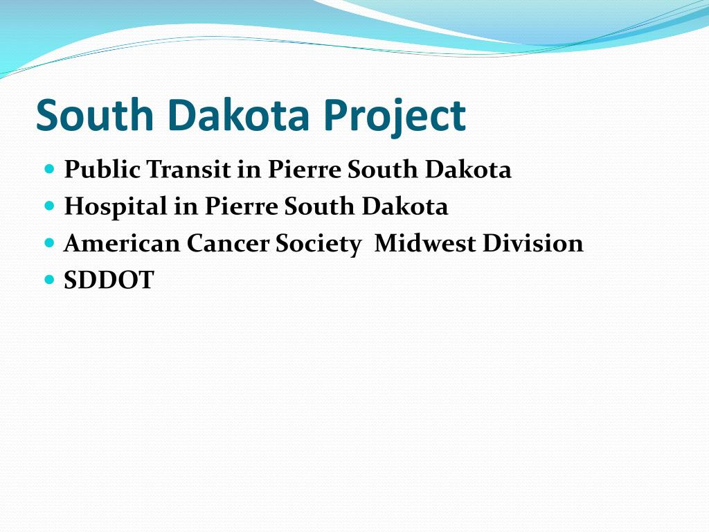 South Dakota Project