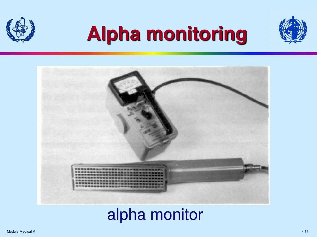 Alpha monitoring