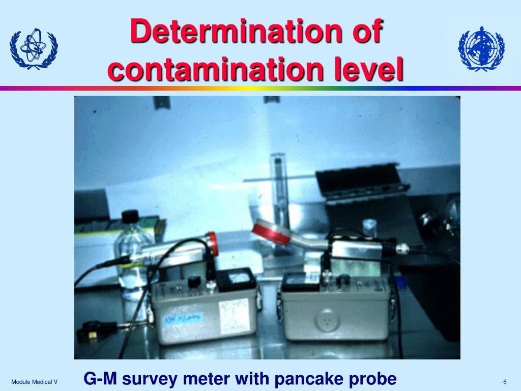 Determination of contamination level