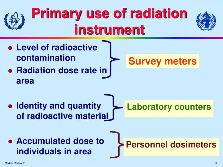 Primary u se of r adiation i nstrument
