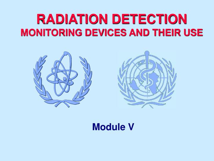 Radiation detection monitoring devices and their use