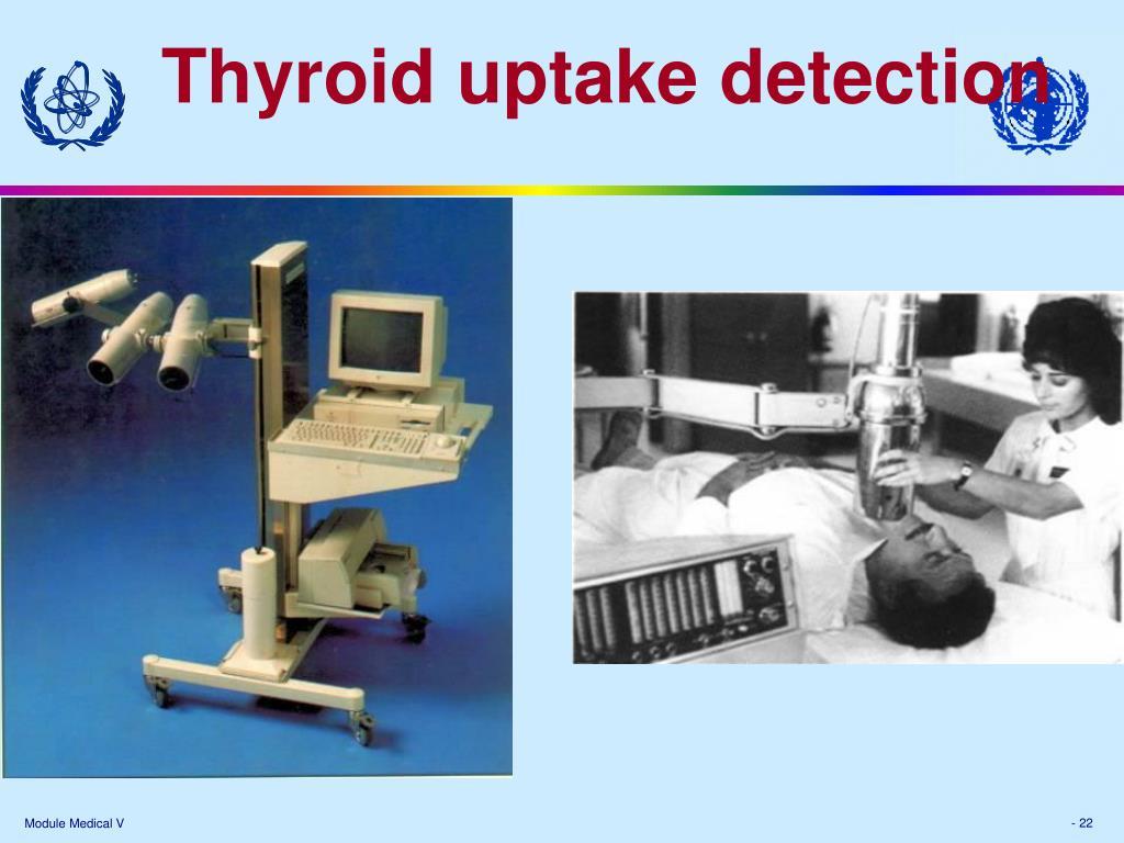 Thyroid uptake detection