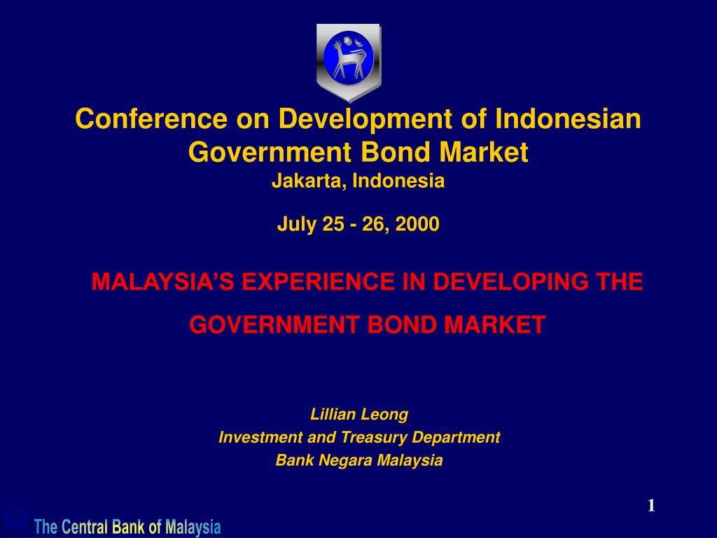 conference on development of indonesian government bond market jakarta indonesia july 25 26 2000 l.