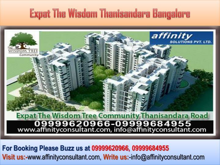 Expat The Wisdom Thanisandara Bangalore