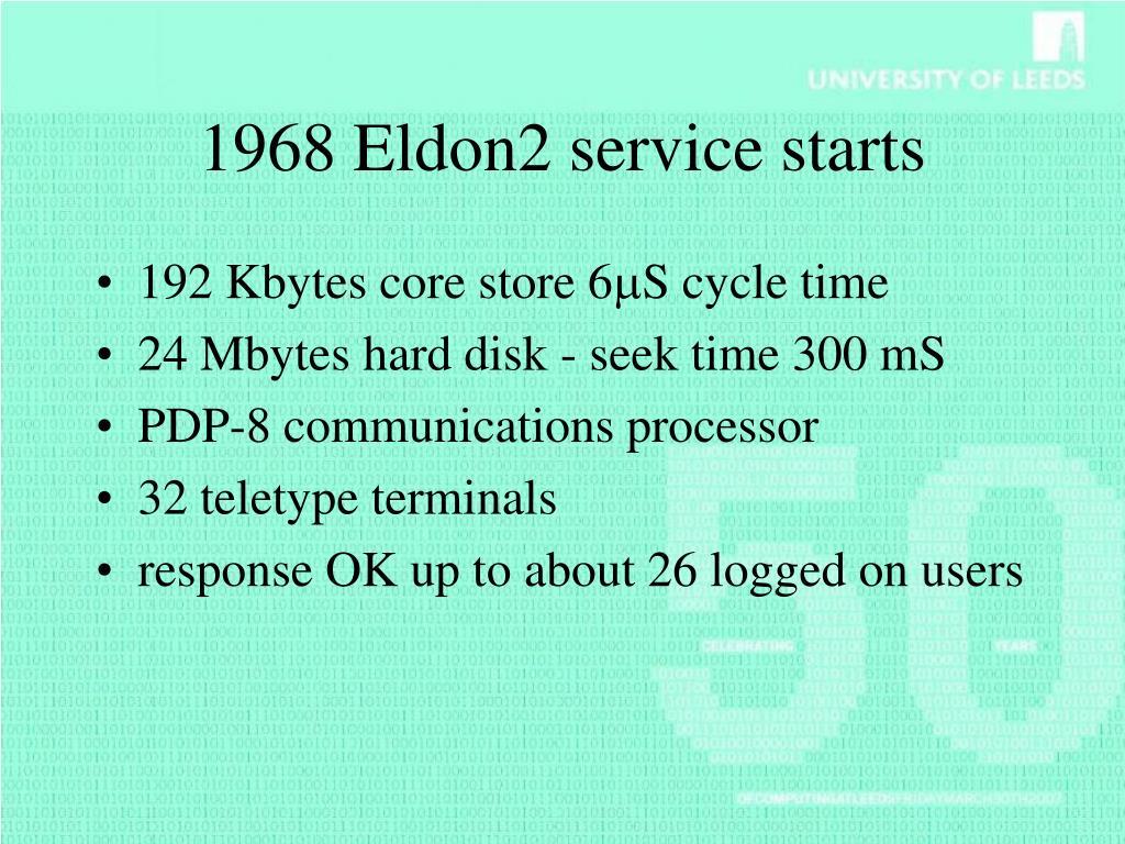 1968 Eldon2 service starts