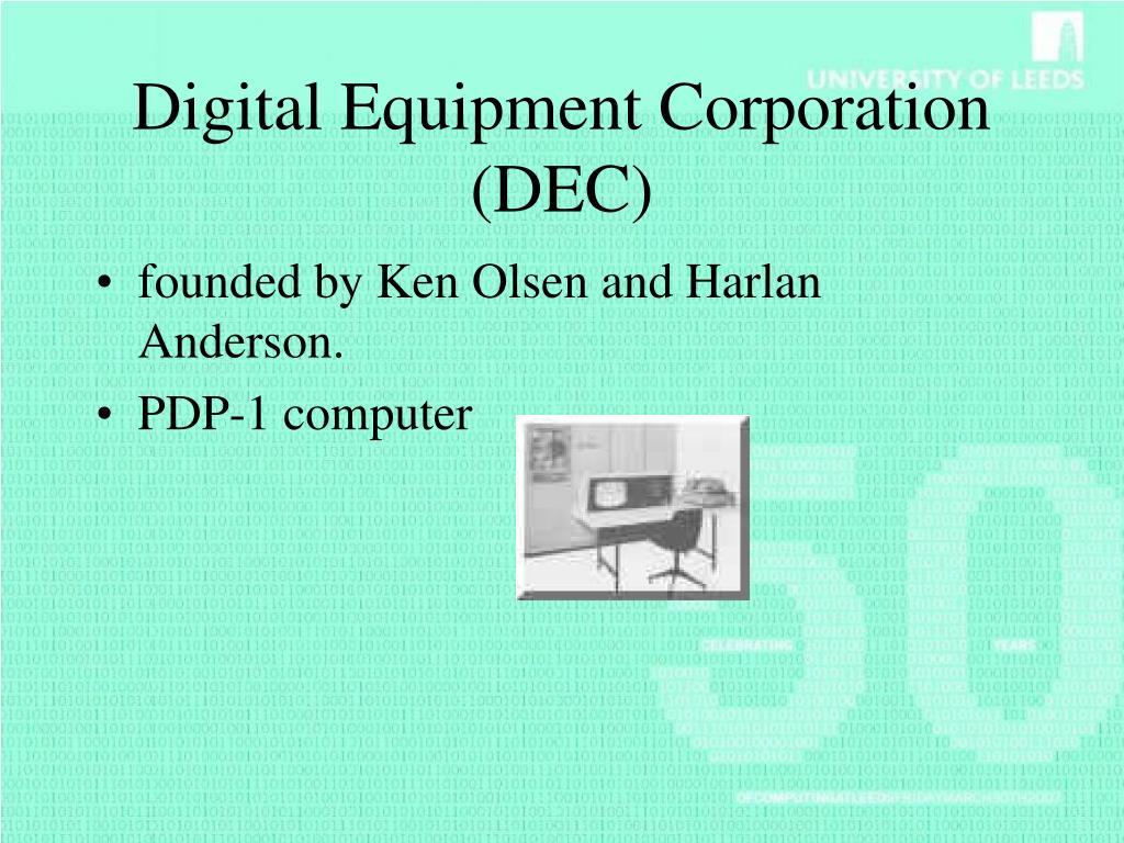 Digital Equipment Corporation (DEC)