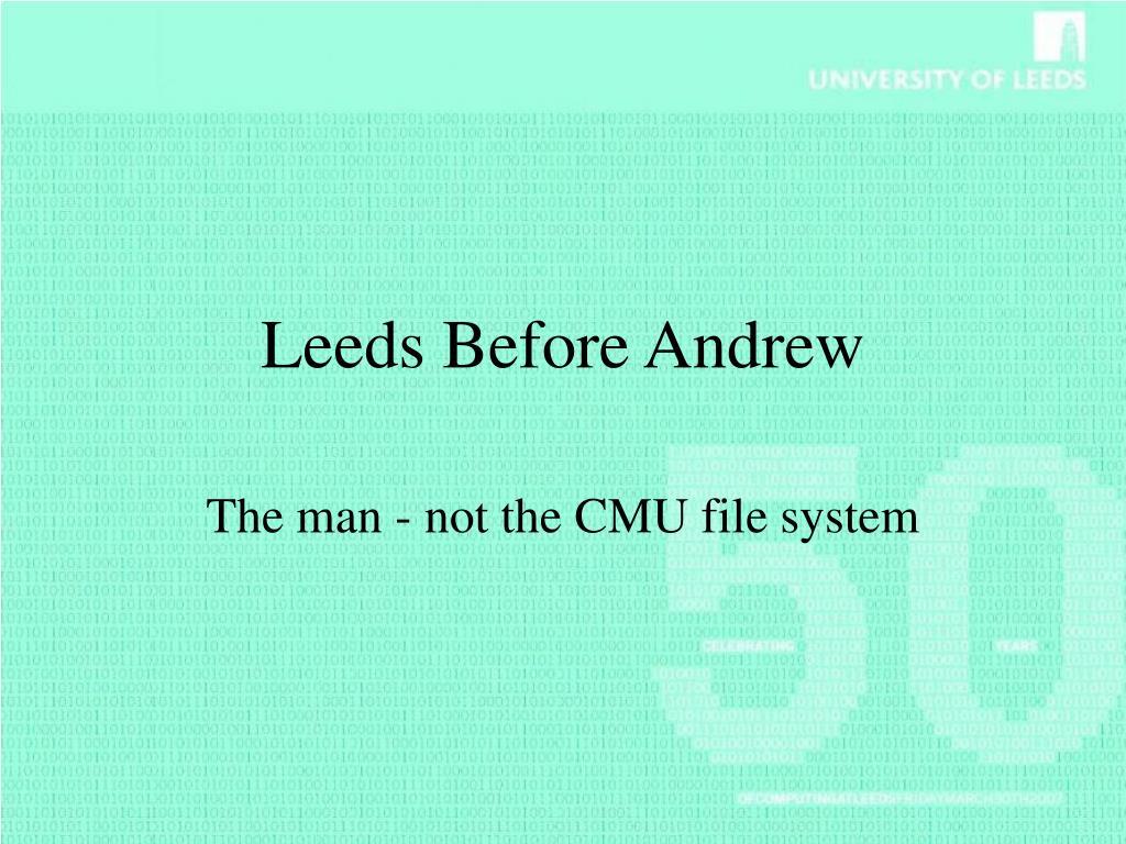 Leeds Before Andrew
