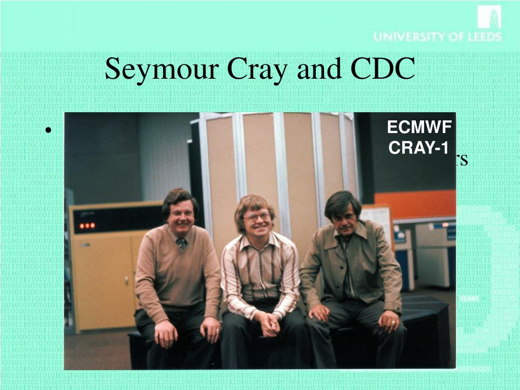 Seymour Cray and CDC