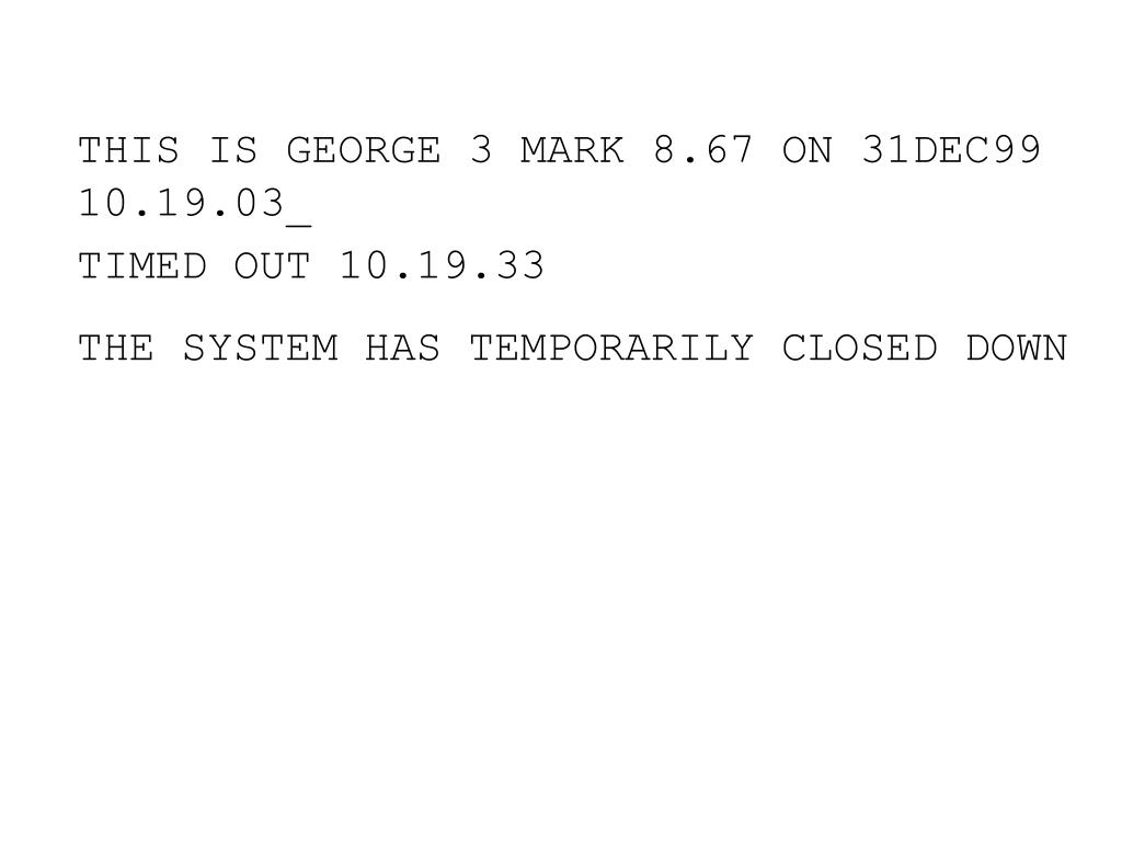 THIS IS GEORGE 3 MARK 8.67 ON 31DEC99