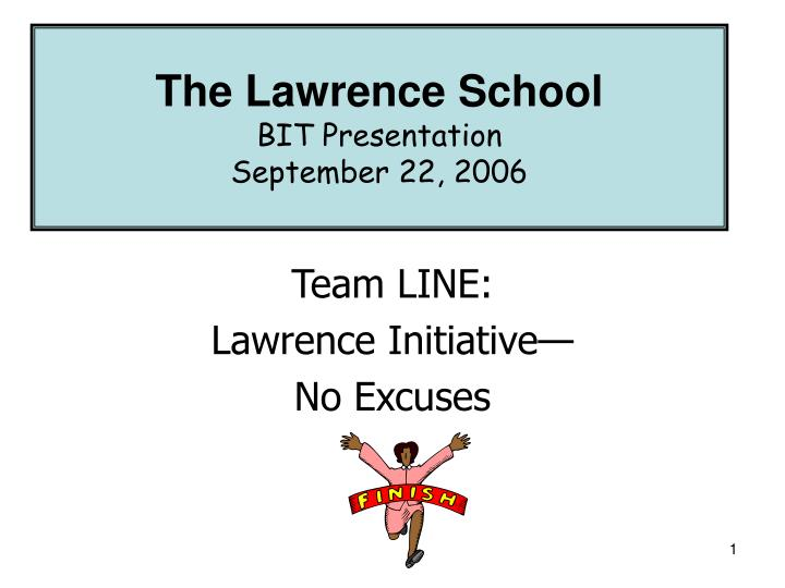 team line lawrence initiative no excuses n.