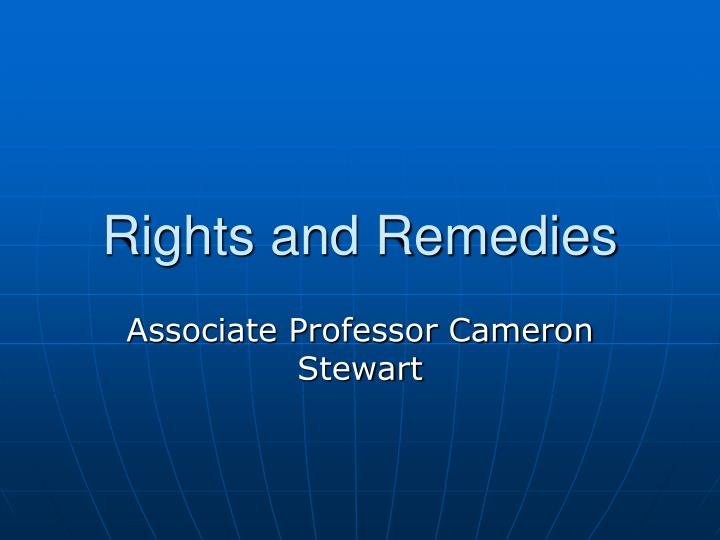 Rights and remedies