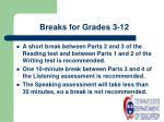 breaks for grades 3 12