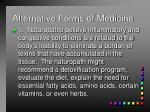 alternative forms of medicine