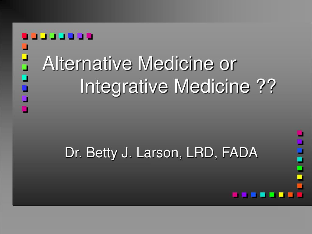alternative medicine or integrative medicine l.
