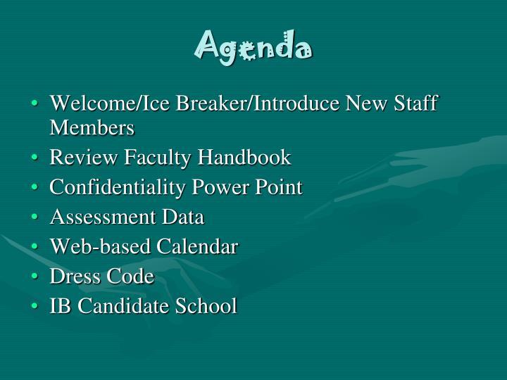 welcomeice breakerintroduce new staff members