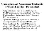acupuncture and acupressure treatments for manic episodes phlegm heat