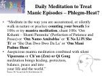 daily meditation to treat manic episodes phlegm heat17