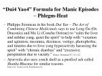 dui4 yao4 formula for manic episodes phlegm heat29