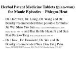 herbal patent medicine tablets pian wan for manic episodes phlegm heat25