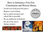 how to imbalance pitta fire constitution and worsen mania32
