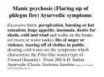 manic psychosis flaring up of phlegm fire ayurvedic symptoms