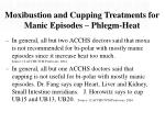 moxibustion and cupping treatments for manic episodes phlegm heat