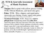 tcm ayurvedic assessment of manic psychosis