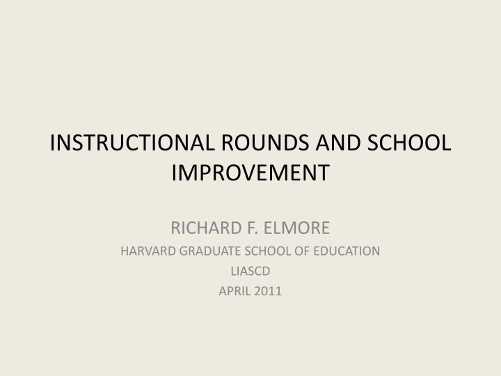 instructional rounds and school improvement n.