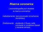 riserva coronarica8