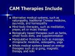 cam therapies include