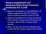 dietary supplement and nonprescription drug consumer protection act 12 06