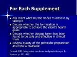 for each supplement