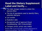 read the dietary supplement label and verify38