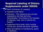 required labeling of dietary supplements under dshea