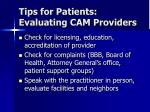 tips for patients evaluating cam providers