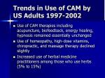 trends in use of cam by us adults 1997 200254