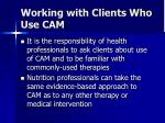 working with clients who use cam70