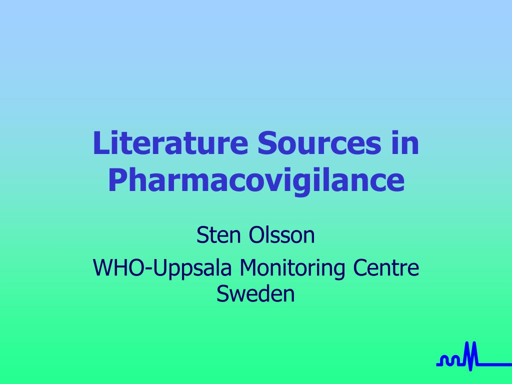 Literature Sources in Pharmacovigilance