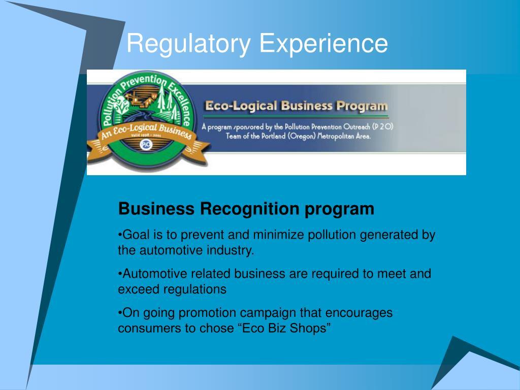 Regulatory Experience