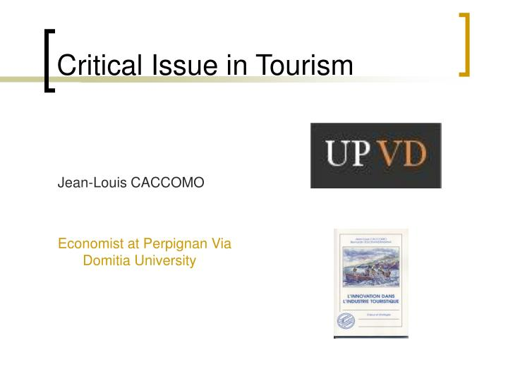 critical issue in tourism n.