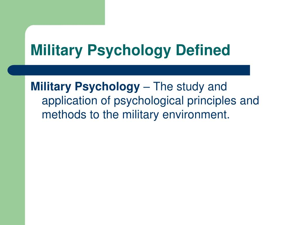 Military Psychology Defined