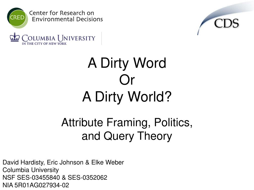 a dirty word or a dirty world
