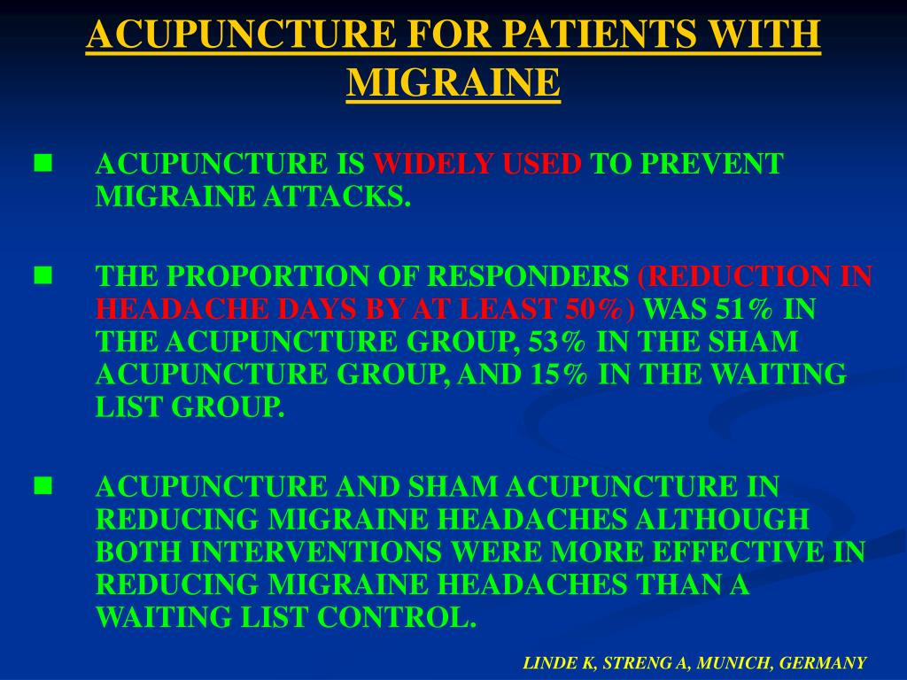ACUPUNCTURE FOR PATIENTS WITH MIGRAINE