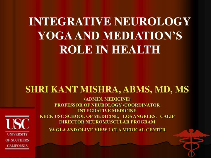 Integrative neurology yoga and mediation s role in health
