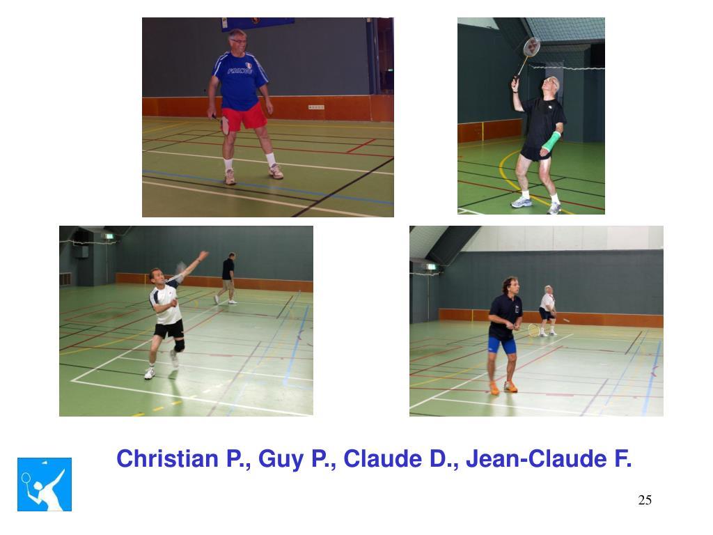 Christian P., Guy P., Claude D., Jean-Claude F.