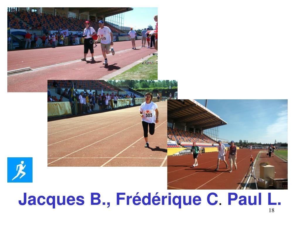 Jacques B., Frédérique C