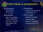 correct cause precipitation