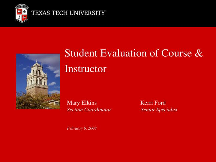 Student evaluation of course instructor