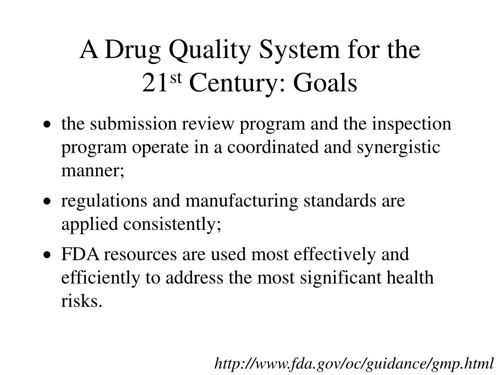 A Drug Quality System for the