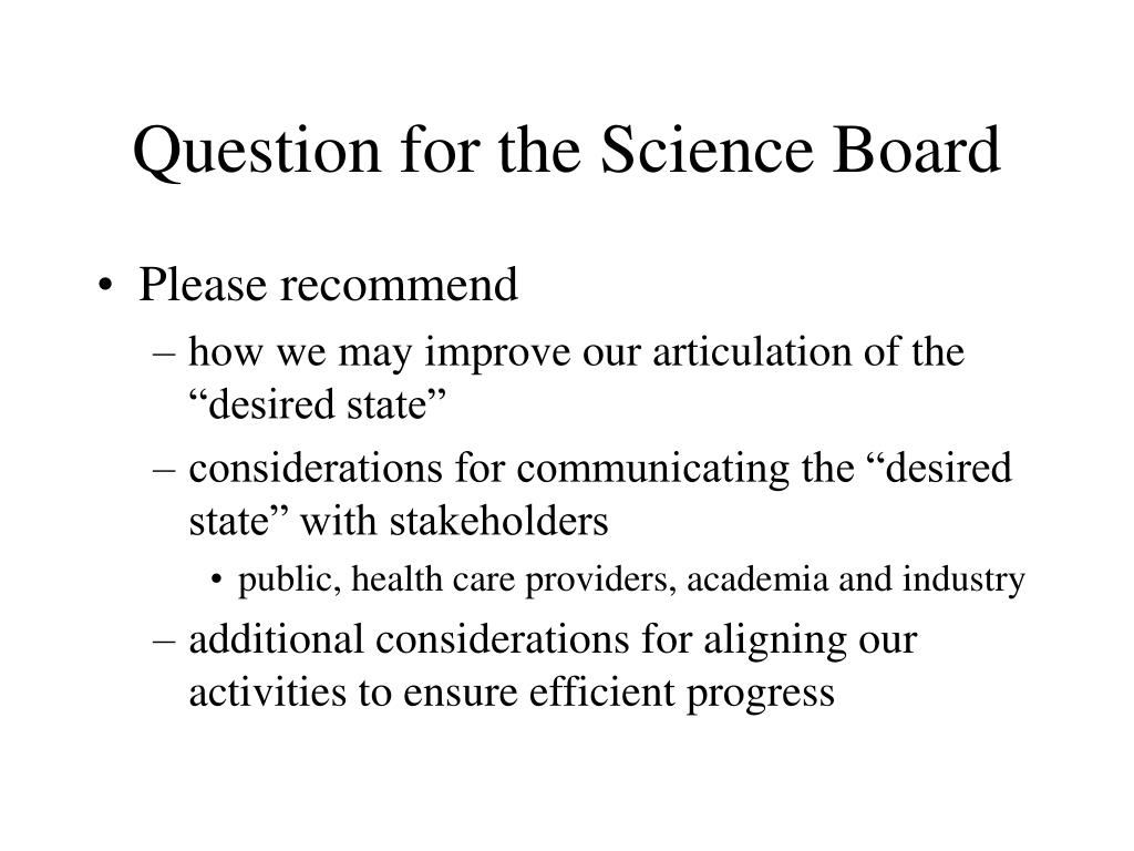 Question for the Science Board